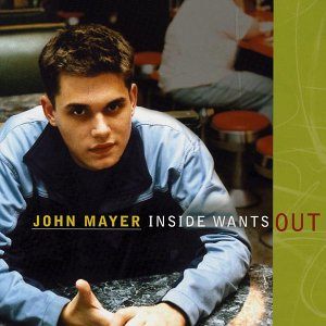 John Mayer - Inside Wants Out
