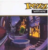 Cover of the Watoosh! Album by Pezz