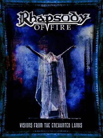 Rhapsody Of Fire - Visions From The Enchanted Lands DVD