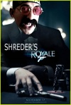 Shreder's Royale